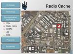 radio cache1