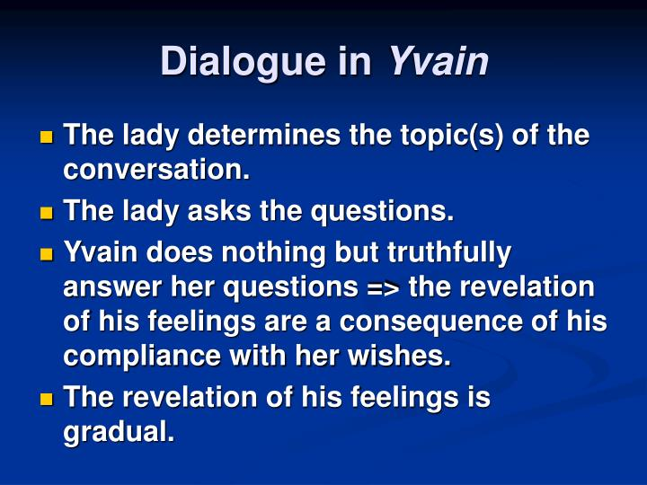 Dialogue in