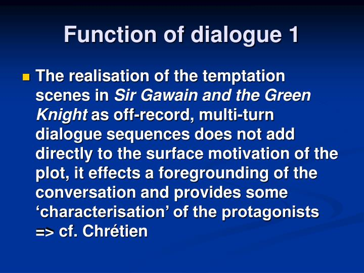 Function of dialogue 1