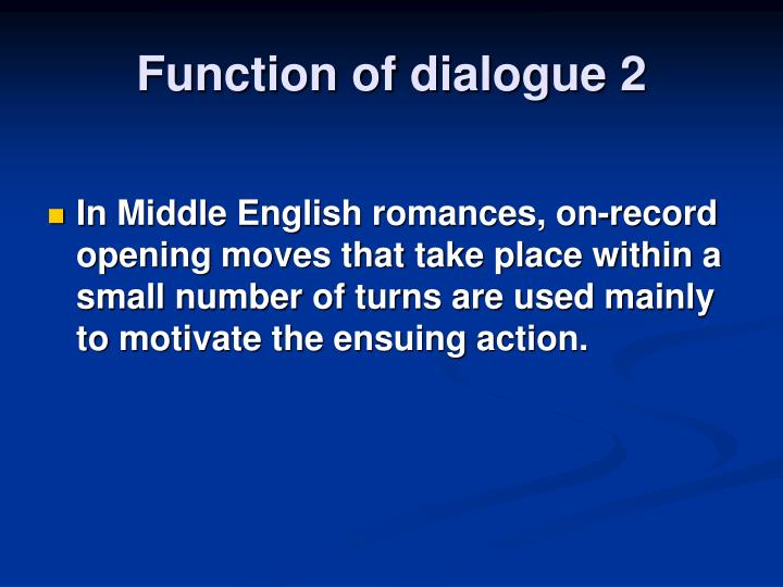 Function of dialogue 2