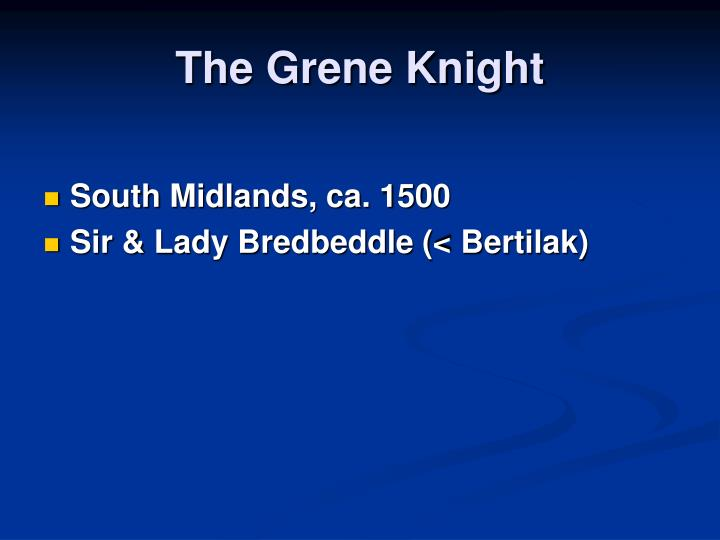 The Grene Knight