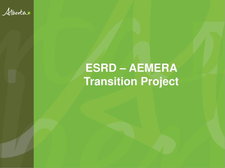 esrd aemera transition project