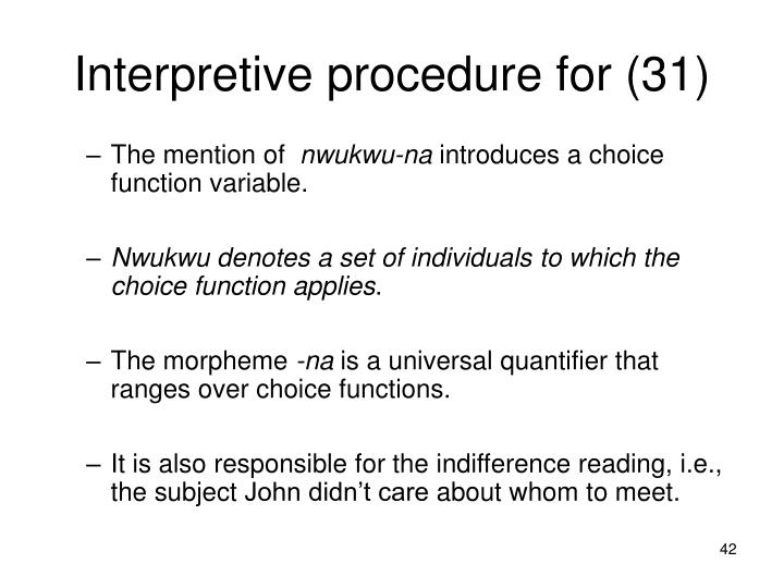 Interpretive procedure for (