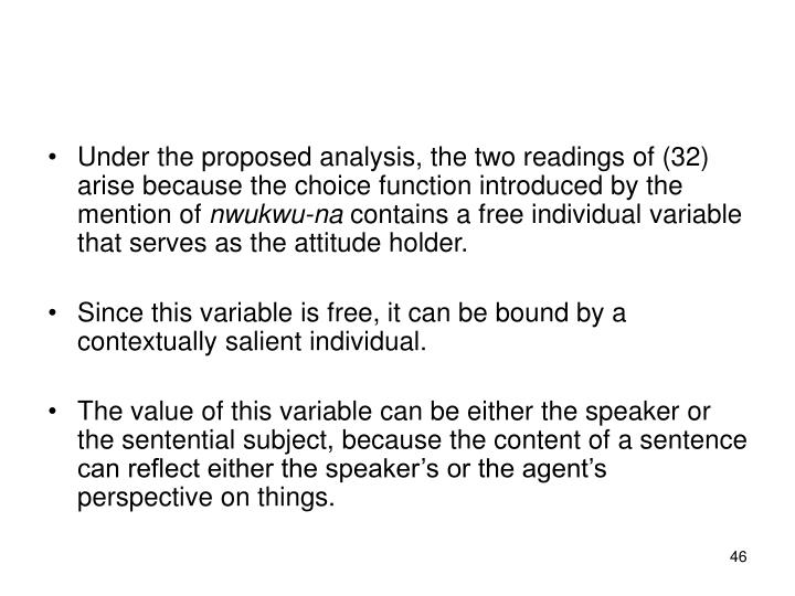 Under the proposed analysis, the two readings of (32) arise because the choice function introduced by the mention of