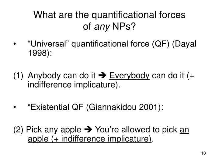 What are the quantificational forces
