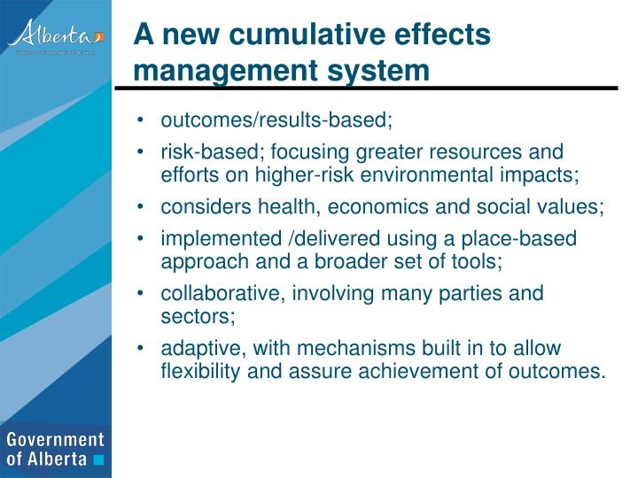 A new cumulative effects management system