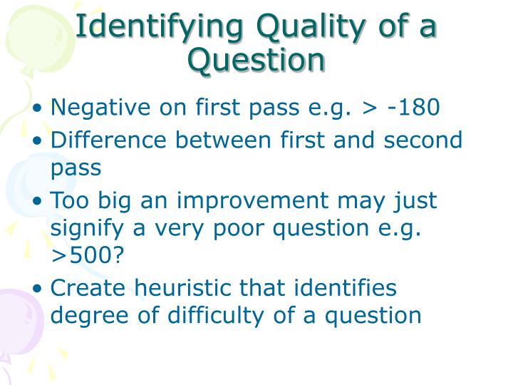 Identifying Quality of a Question