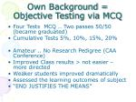 own background objective testing via mcq