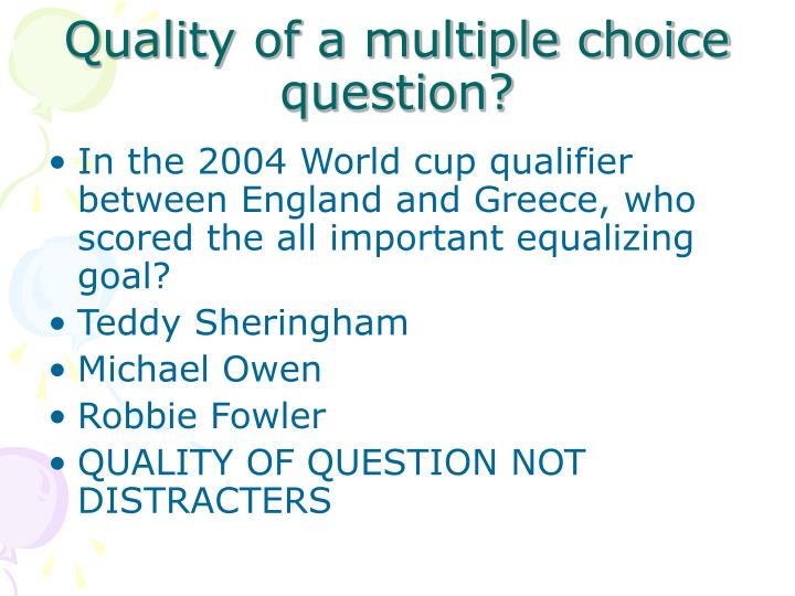 Quality of a multiple choice question?