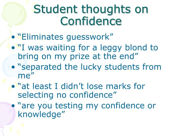 Student thoughts on Confidence