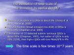the estimation of time scale of co evolution by spatial density