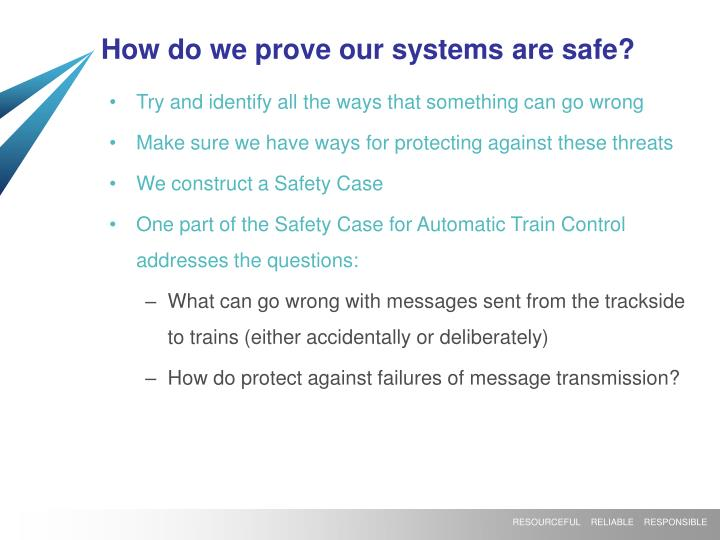 How do we prove our systems are safe?
