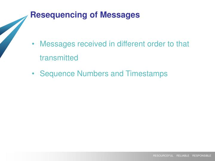 Resequencing of Messages