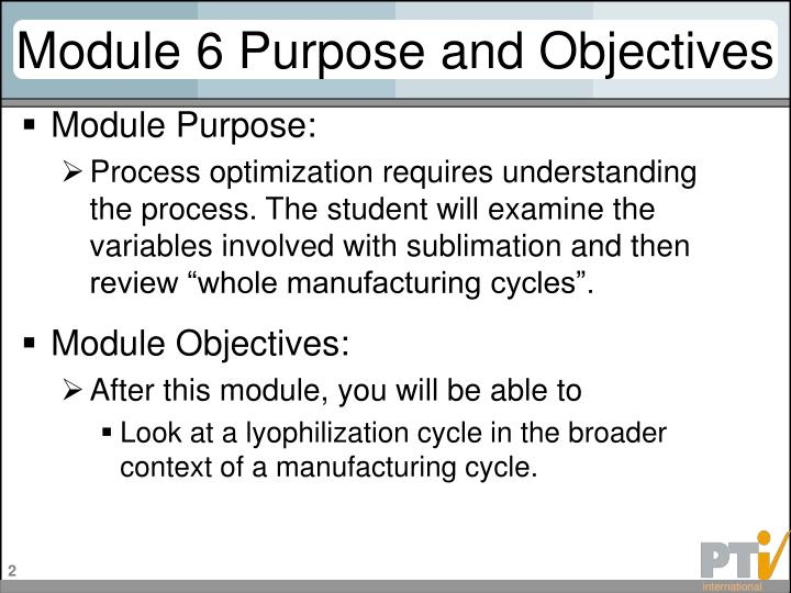 Module 6 purpose and objectives