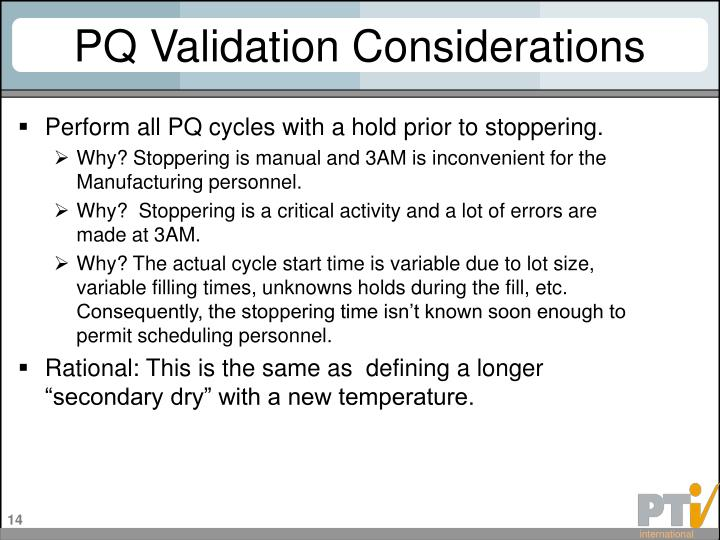 PQ Validation Considerations