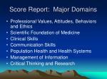 score report major domains