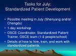 tasks for july standardized patient development