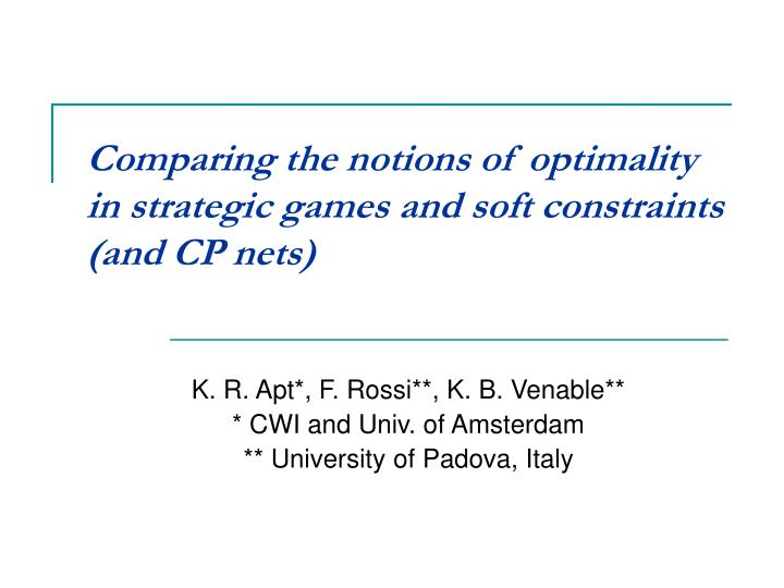 Comparing the notions of optimality in strategic games and soft constraints
