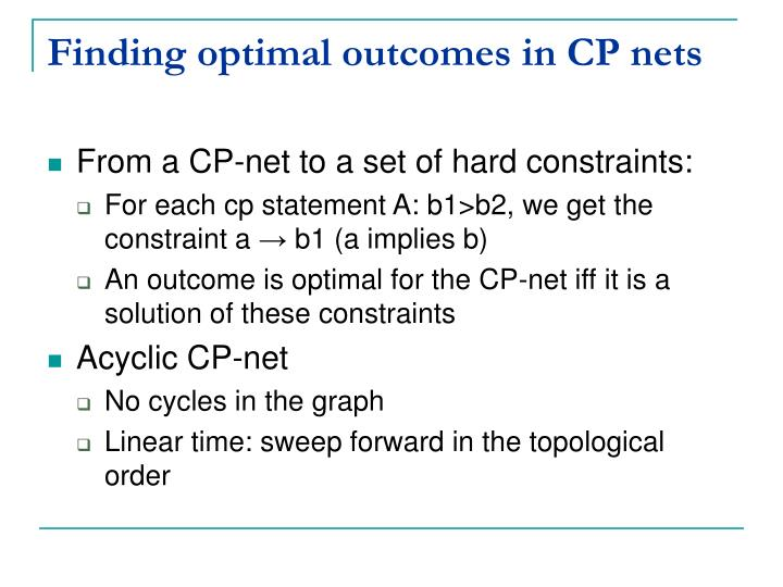 Finding optimal outcomes in CP nets