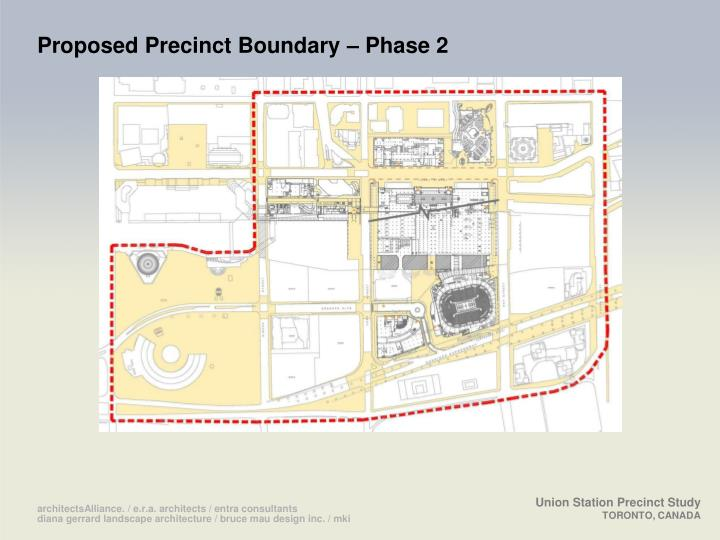 Proposed Precinct Boundary – Phase 2