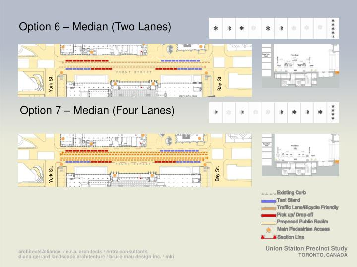 Option 6 – Median (Two Lanes)