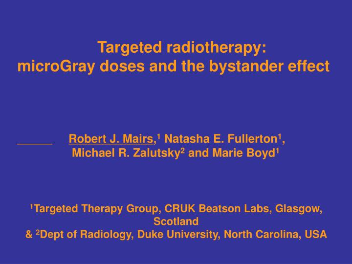 Targeted radiotherapy: