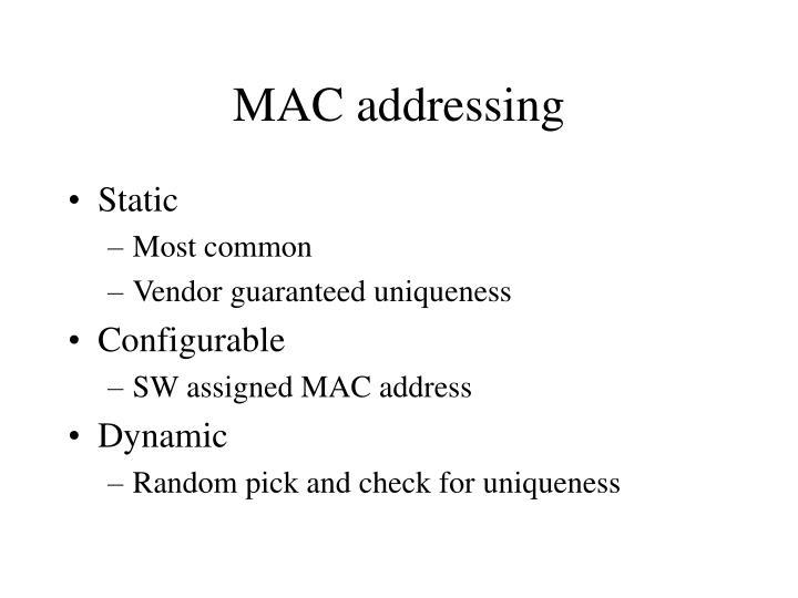 MAC addressing