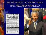 resistance to apartheid the anc and mandela
