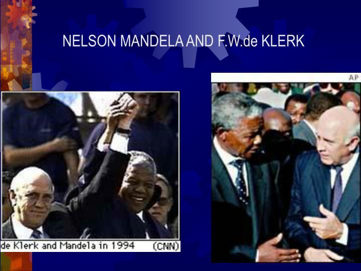 NELSON MANDELA AND F.W.de KLERK