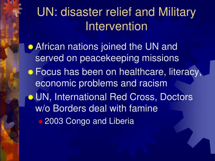 UN: disaster relief and Military Intervention