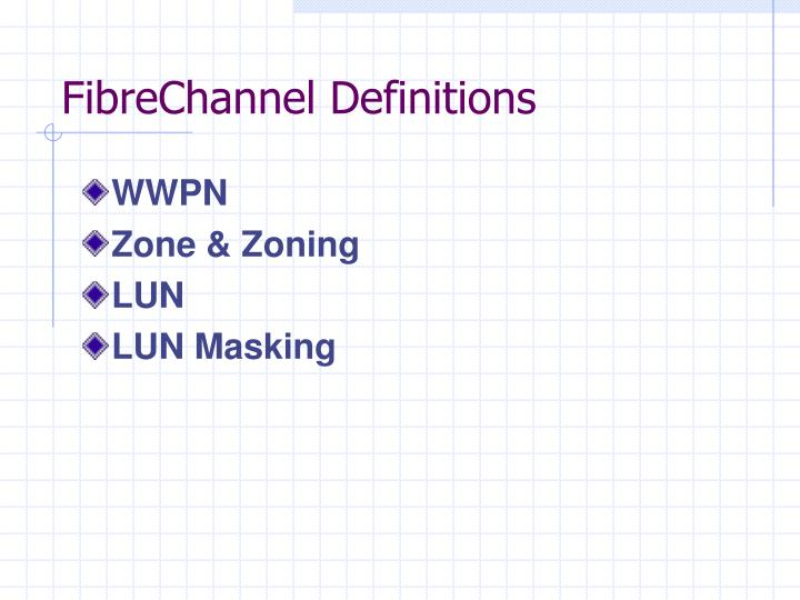 FibreChannel Definitions