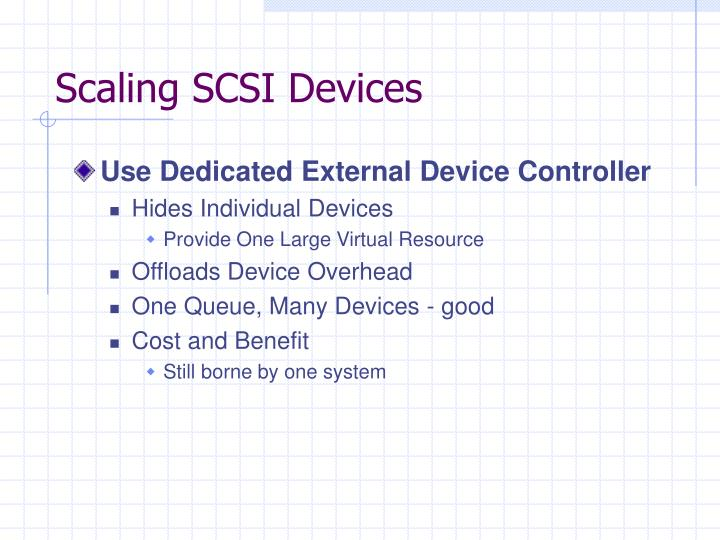 Scaling SCSI Devices
