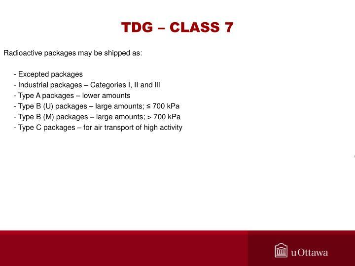 TDG – CLASS 7