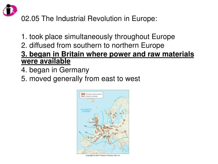 02.05 The Industrial Revolution in Europe: