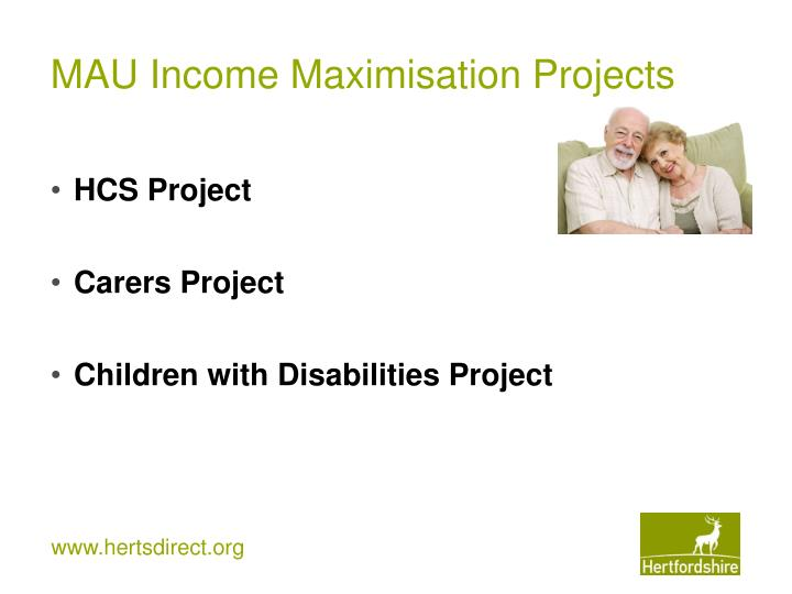 MAU Income Maximisation Projects