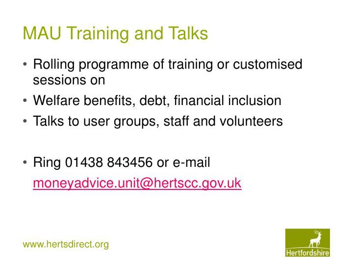 MAU Training and Talks