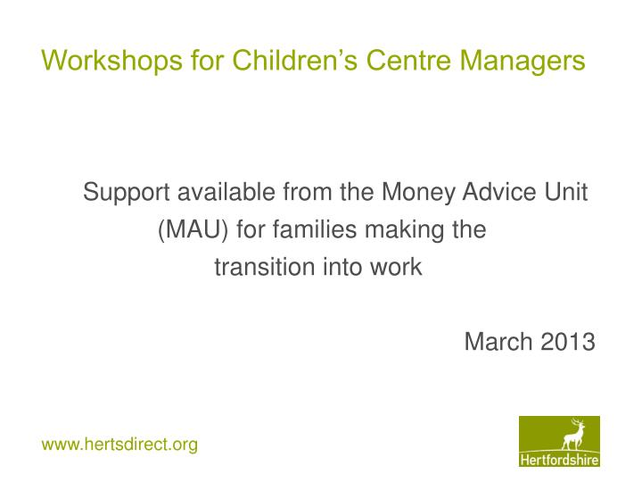 Workshops for Children's Centre Managers