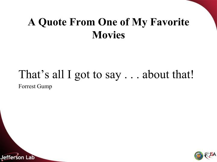 A Quote From One of My Favorite Movies