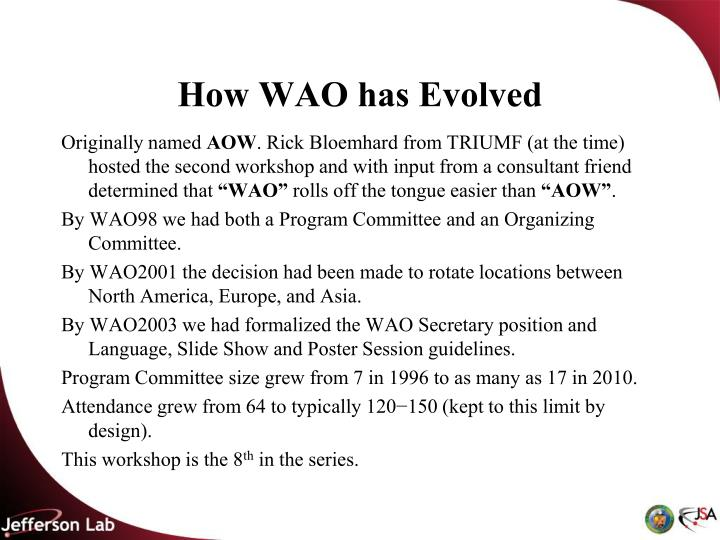 How WAO has Evolved