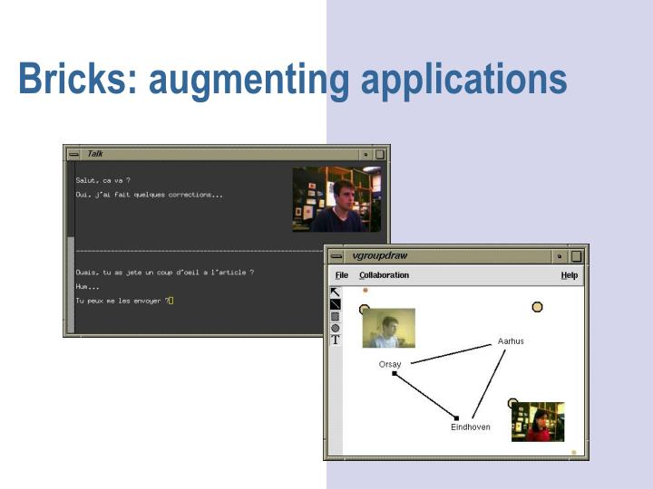 Bricks: augmenting applications