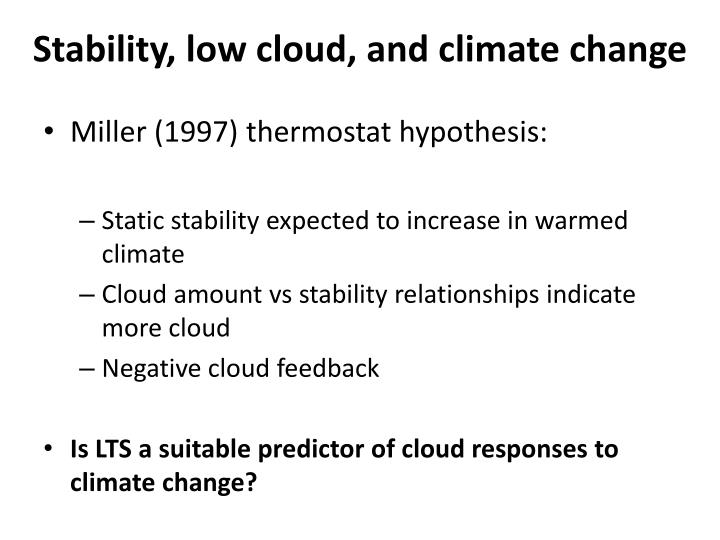 Stability, low cloud, and climate change
