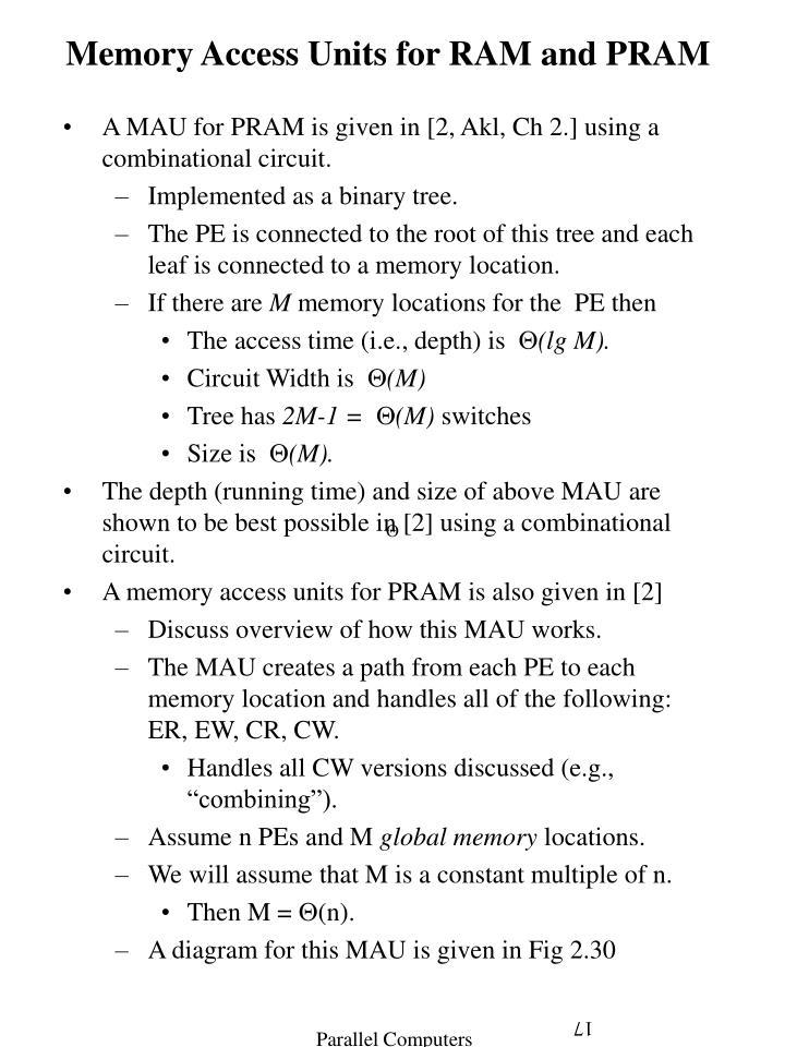 Memory Access Units for RAM and PRAM