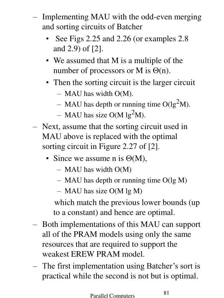 Implementing MAU with the odd-even merging and sorting circuits of Batcher
