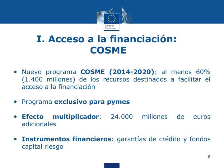 I. Acceso a la financiación: