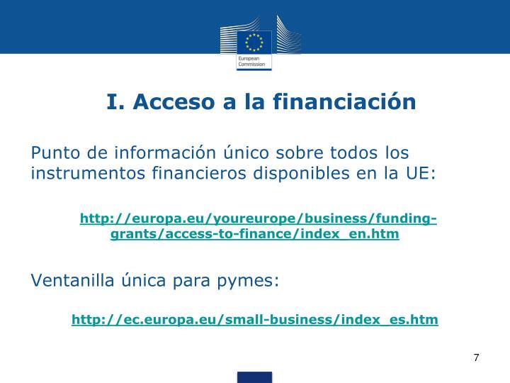 I. Acceso a la financiación