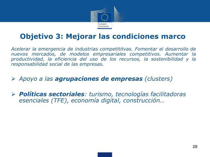 Objetivo 3: Mejorar las condiciones marco