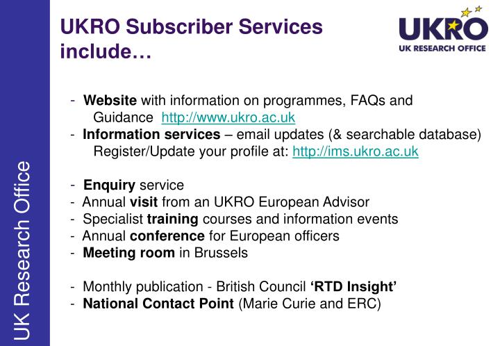 UKRO Subscriber Services include…
