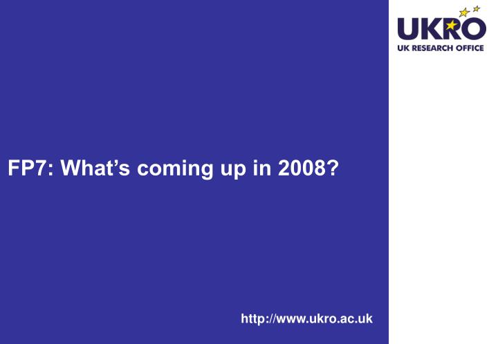 FP7: What's coming up in 2008?