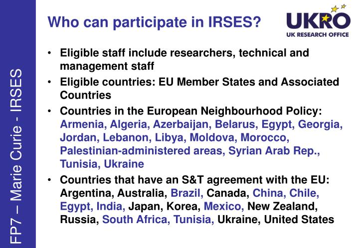 Who can participate in IRSES?