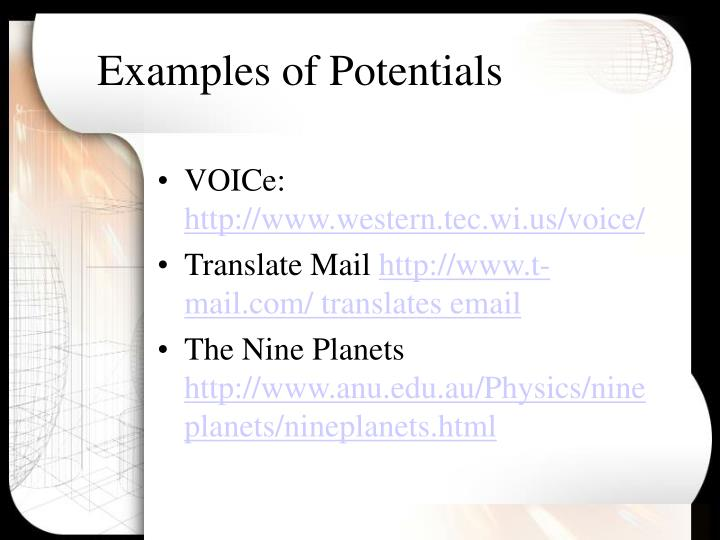 Examples of Potentials